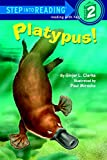 Platypus! (Step into Reading)