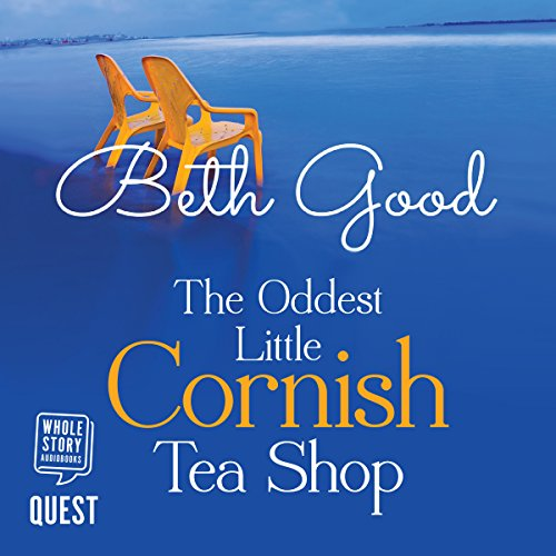 The Oddest Little Cornish Tea Shop audiobook cover art