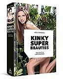 Kinky Super Beauties
