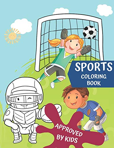 Sports Coloring Book: Pretty coloring book for boys and girls who love sports, large and one-sided pages, hours of fun for kids! Great gift for any sports fan.