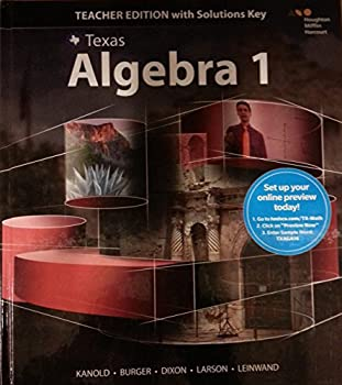(Texas) Algebra 1 (Teacher Edition with Solutions Key) Part 1 of the Go Math Series 0544353056 Book Cover