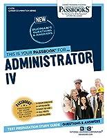 Administrator IV (Career Examination)