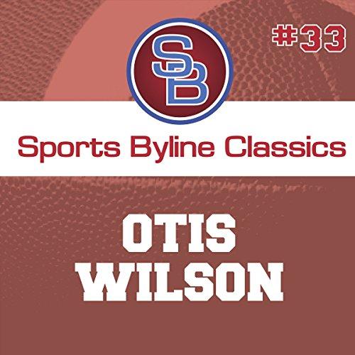 Sports Byline: Otis Wilson copertina