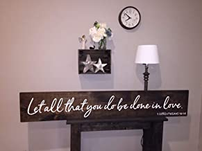 Rustic Wood Sign Let All That You do be Done in Love Bedroom Love Shabby Chic Rustic Decor Item Number