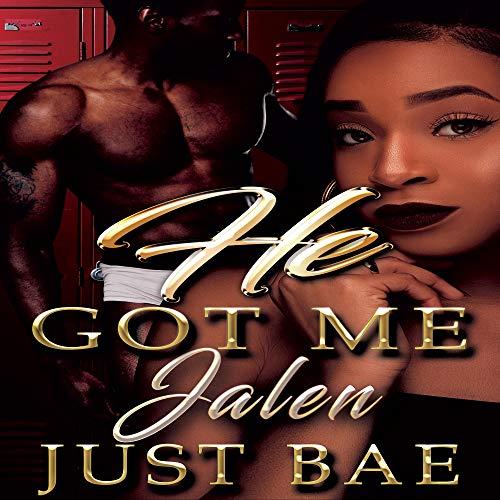 He Got Me: Jalen audiobook cover art