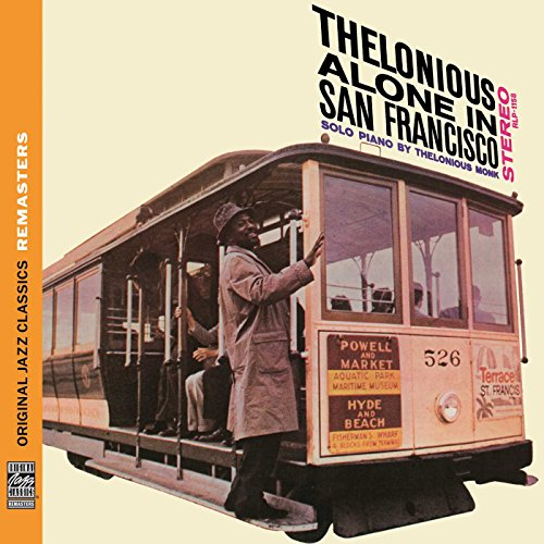 Thelonious Alone In San Francisco (2011 Ed.)