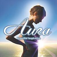 Aura-Beautiful Inspiration by Aura (2007-04-25)