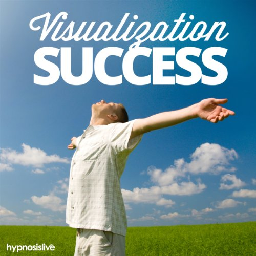 Visualization Success Hypnosis Audiobook By Hypnosis Live cover art