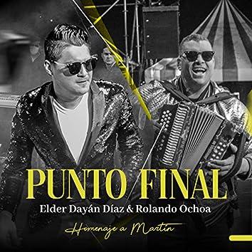 Punto Final (Homenaje a Martín) (Live)