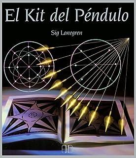 Kit del péndulo / Pendulum Kit by Sig Lonegren(2013-05-15)