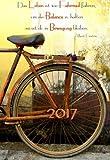 Mini Kalender 2017 'Das Leben ist wie Fahrrad fahren, um die Balance zu halten musst …': ca. A6 - 1 Woche pro Seite
