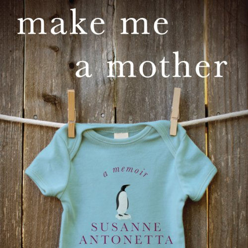 Make Me a Mother audiobook cover art