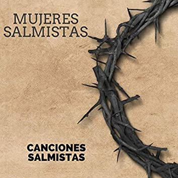 Canciones Salmistas