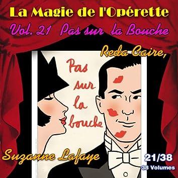 Pas sur la bouche - La Magie de l'Opérette en 38 volumes - Vol. 21/38