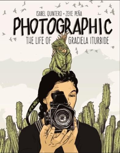 <em>Photographic: The Life of Graciela Iturbide</em>