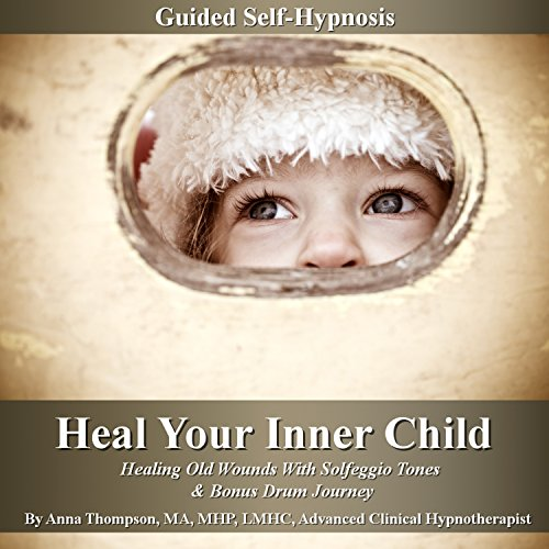 Heal Your Inner Child Guided Self-Hypnosis audiobook cover art