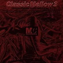 Classic Mellow 3 / Definitive Mellow Mastercuts, Vol. 3
