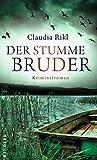 Claudia Rikl: Der stumme Bruder