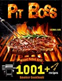 Pit Boss Wood Pellet Smoker and Grill Cookbook: The Complete Guide with 1001+ Juicy and Flavorful Recipes. Become the Undisputed Pitmaster of the Neighborhood!
