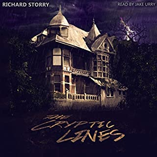 The Cryptic Lines                   By:                                                                                                                                 Richard Storry                               Narrated by:                                                                                                                                 Jake Urry                      Length: 4 hrs and 13 mins     221 ratings     Overall 4.3