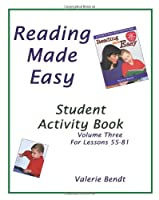 Reading Made Easy Student Activity Book Three: A student workbook for Reading Made Easy 1882514734 Book Cover