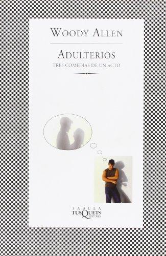 Adulterios: Tres comedias de un acto (FÁBULA)