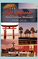 Life Logbook: Vance Hallam Morrison 1938-2019