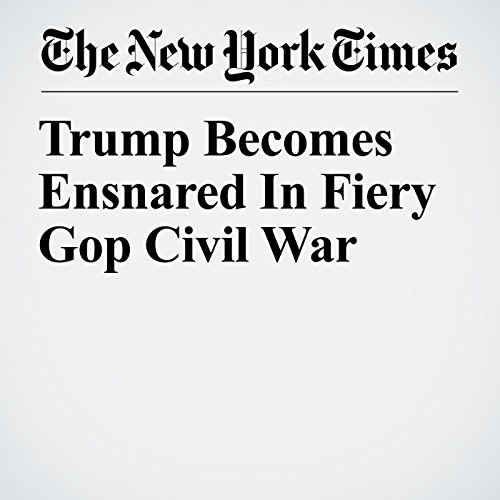 Trump Becomes Ensnared In Fiery GOP Civil War copertina