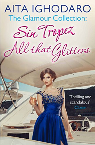 The Glamour Collection: A sexy and scandalous collection of sun, sin and sex for fans of Jackie Collins, Victoria Fox and Nigel May (English Edition)