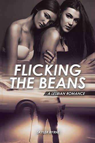LESBIAN: Flicking The Beans - A Lesbian Romance: (First Time Lesbian, Lesbian Novel, Lesbian Fiction)