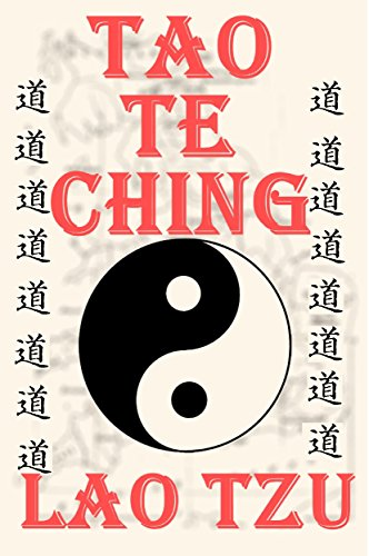 The Tao Te Ching (Annotated, Illustrated) (English Edition)