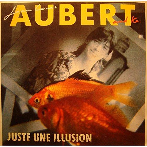 JEAN-LOUIS AUBERT juste une illusion/oui, non SP 7' 1986 Virgin VG++