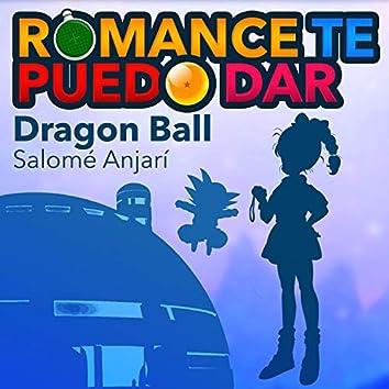 Romance Te Puedo Dar (From Dragon Ball)