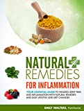 Natural Remedies for Inflammation: Your Essential Guide to Healing Joint Pain and...