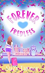 Forever Fredless: Uplifting Romantic Comedy full of Heartwarming Emotion and Humour