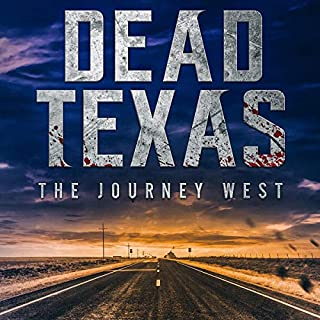 The Journey West     Dead Texas, Book 4              Written by:                                                                                                                                 Derek Slaton                               Narrated by:                                                                                                                                 P. J. Morgan                      Length: 1 hr and 54 mins     Not rated yet     Overall 0.0