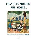 Les couvertures de Moustique - Tome 1 - Franquin, Morris, Jijé, Sempé... 200 couvertures inédites pour le journal Le Moustique de Franquin