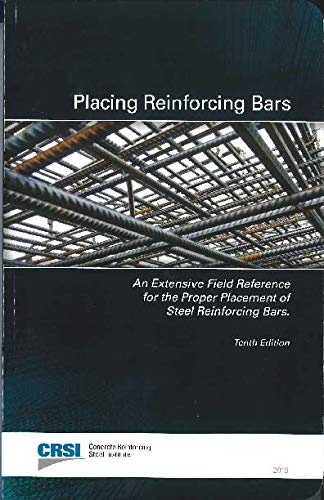 Placing Reinforcing Bars (10th Edition)