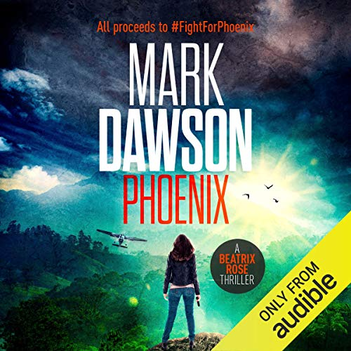 Phoenix Audiobook By Mark Dawson cover art