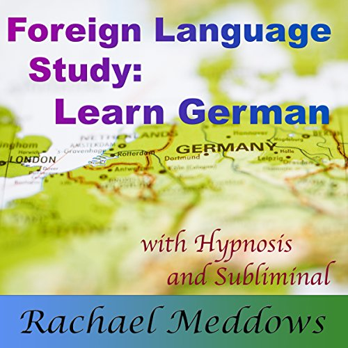 Focus to Learn German Faster audiobook cover art