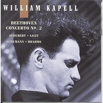 William Kapell Edition, Vol. 5: Beethoven: Concerto No.2; Schubert; Liszt; Schumann; Brahms