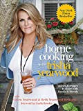 Home Cooking with Trisha Yearwood: Stories and Recipes to Share with Family and Friends: A Cookbook