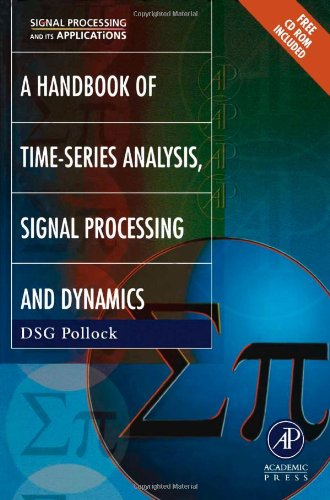 Handbook of Time Series Analysis, Signal Processing, and Dynamics (Signal Processing and its Applications)