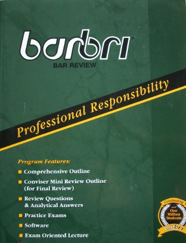 Barbri Bar Review: Professional Responsibility