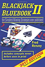 Blackjack Bluebook II: The Simplest Winning Strategies Ever Published, 2017; Current..