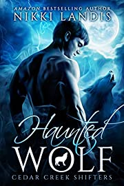 Haunted Wolf (Cedar Creek Shifters Book 1)
