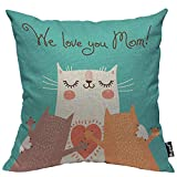 Mugod We Love You Mom Throw Pillow Case Sweet Happy Mom Cat and Cute Kitten Hug Heart Blue Cotton Linen Square Cushion Covers Standard Pillowcase Couch Sofa Bed Men/Women/Boys/Girls Room 18x18 Inch