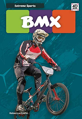 Compare Textbook Prices for Bmx Extreme Sports  ISBN 9781532167812 by Koehn, Rebecca