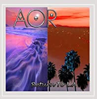 Return to L.A. by AOR