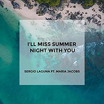 I'll Miss Summer Night with You (feat. Maria Jacobs)